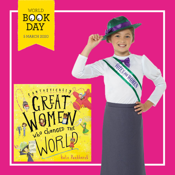 "Girl wearing a Victorian Suffragette costume with ""votes for women"" sash next to ""Fantastically great women who changed the world"" book cover."